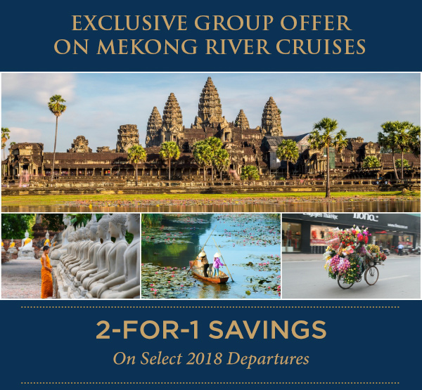 Cruise the Exotic Mekong River | 2-FOR-1 Cruise Savings