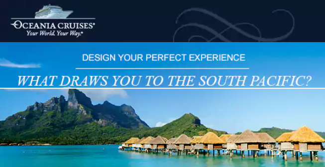 Oceania cruise deal Design Your Perfect South Pacific Cruise